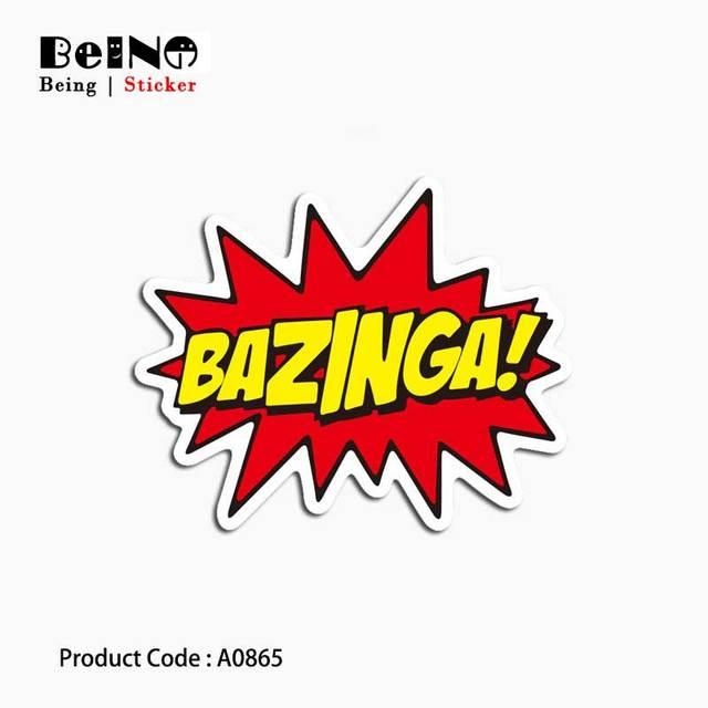 Bazinga תפסתי אותך המפץ הגדול מדבקת מילת עמיד למים ניידים מזוודת גיטרה מטען סקייטבורד צעצוע יפה A0865 מדבקות