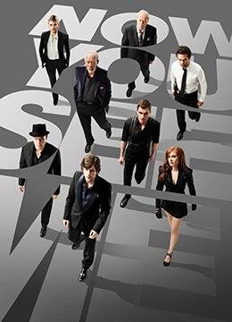《惊天魔盗团》2013年美国,法国剧情,犯罪,悬疑电影在线观看