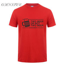 """Funny """"TWO BEER OR NOT TWO BEER"""" shirt / 24 Colors"""