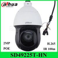 Dahua оригинальный SD49225T HN 2MP IR100M PTZ Скорость купол H.265 IP66 Поддержка PoE + аудио сигнала тревоги сети Камера с Dahua логотип