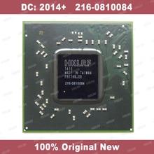 DC: 2014 + 100% Originele Nieuwe 216 0810084 IC Chip 216 0810084 BGA Chipset Gratis Verzending