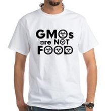"""""""GMOs Are NOT Food"""" t-shirt"""