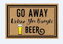 Custom Funny Printed Doormat go Away brought beer Decor Indoor/Outdoor Door Mat 23.6 x 15.7inch/30x 18inch