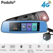 Podofo 4 г ADAS Видеорегистраторы для автомобилей 7.84 «Touch Remote Мониторы зеркало заднего вида с DVR и камера заднего вида для Android двойной Объектив 1080 P WI-FI dashcam