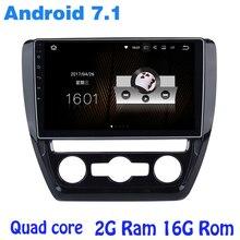 Quad core Android 7.1 autoradio gps pour vw Jetta 2011-2015 avec 2G RAM wifi 4G USB RDS audio stéréo miroir lien NAVI
