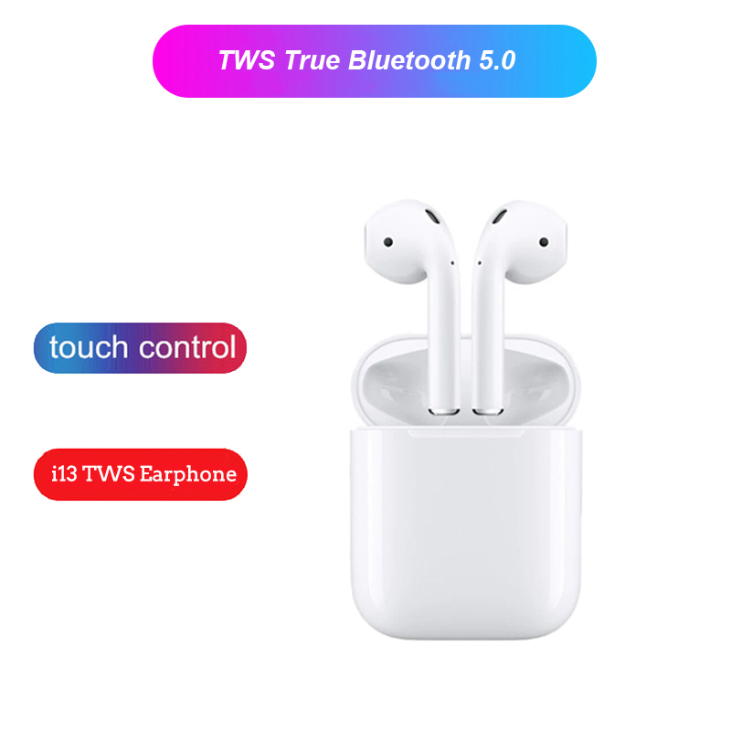 Touch control i13 TWS Wireless Bluetooth 5 0 Earphone 3D Super Bass Stereo Earbuds for iphone