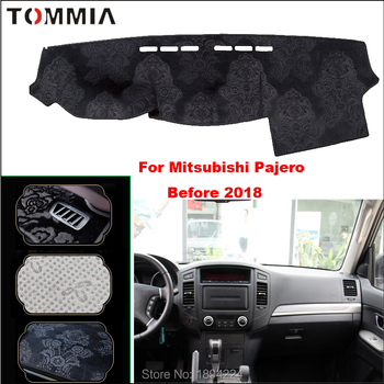Tommia Car Dashboard Cover Mat Light Avoid Pad Photophobism Anti-slip protection Mat For Mitsubishi pajero 2046-2018