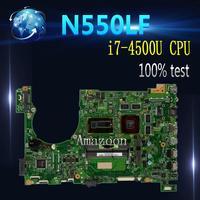 Amazoon Laptop Motherboard For ASUS Q550LF N550LF PC PN 60NB0230 MBB000 N550LF MAIN BOARD CPU i7 4500U CPU DDR3 100% Fully Test