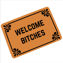 Villain Welcome B*tches Carpets Hallway Humor Rubber Income Door Pad Funny Carpet 360g Mats Oh No Not You Again