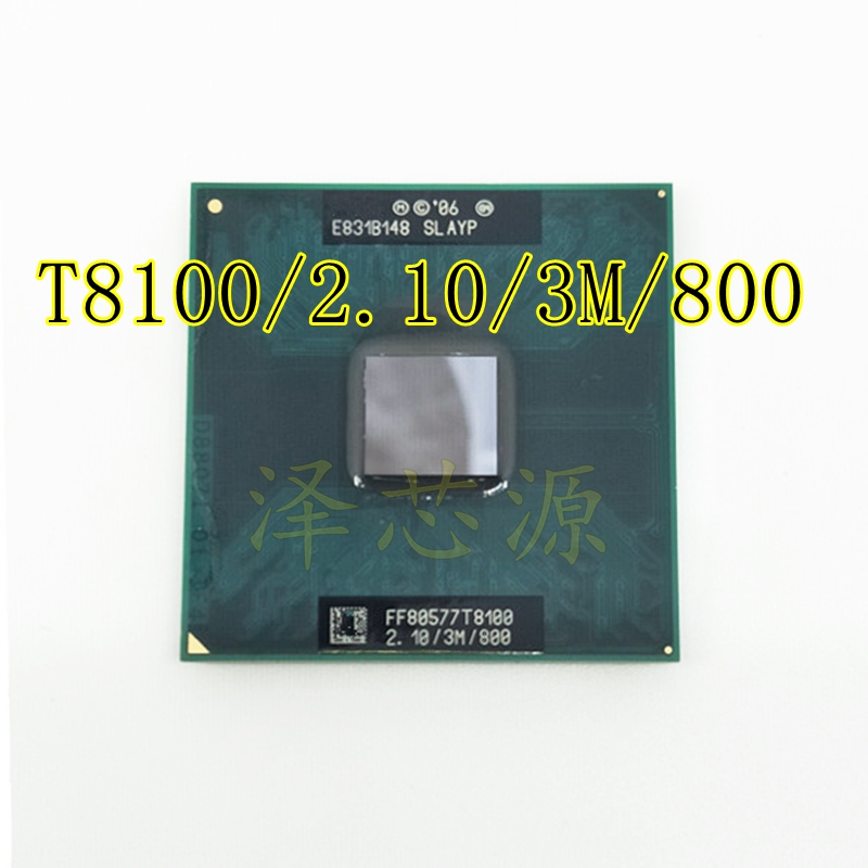 T8100 8100 CPU 3M Cache/2.1GHz/800/Dual-Core Socket 479 Laptop processor for GM45 PM45