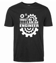 Verano 2017 Algodón Hombres Camisetas CONFÍE HUMOR Soy UN ingeniero t shirt o-neck tee divertido marca de streetwear clothing camisetas
