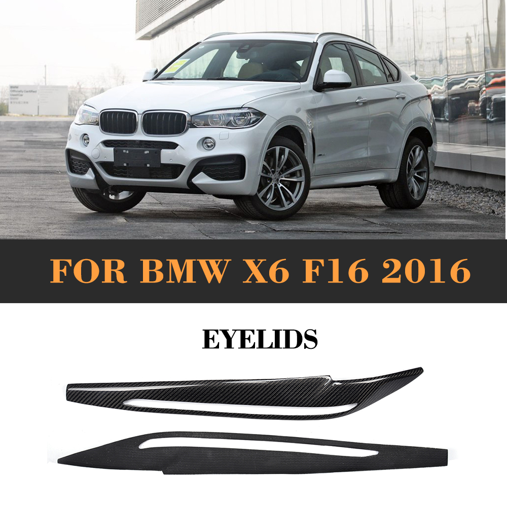 carbon fiber front Lamp eyelid eyebrows for BMW F16 X6 2016 free shipping carbon fiber headlight covers eyelids eyebrows fit for mazda 6 vi ruiyi 09 13
