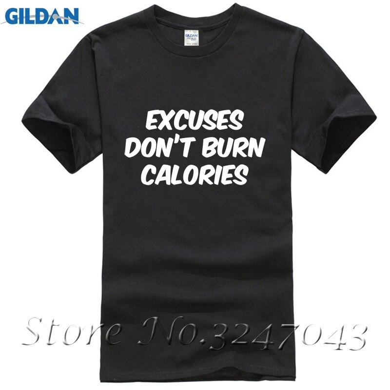 Excuses Dont Burn Calories Gymer Work Out Crossfit Mens T-Shirt Mens Print T-Shirt 100% Cotton