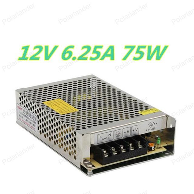 2016 nuevo libre shipping75W 12 V 6.25A Salida Única de la Conmutación fuente de alimentación para la Tira de LED luz AC a DC
