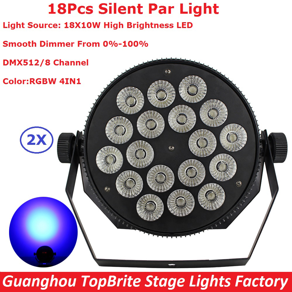 Fast Shipping 2Pack 18X10W Led Silent Par Lights RGBW 4IN1 Flat Par Led DMX512 Disco Lights Professional Stage Dj Equipments fast russia shipping 7x12w led par lights rgbw 4in1 flat par led dmx512 disco lights professional stage dj equipment