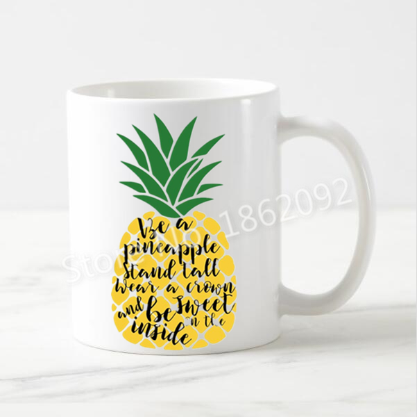 Hot Pineapple Mug Novelty Be A Pineapple Quote Coffee Mug Tea Cup Cute Chic  Pineaaple Creative Gifts Home Office Ceramic 11oz In Mugs From Home U0026  Garden On ...