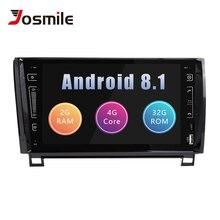 Josmile автомобильный мультимедийный плеер 2 Din Android 8,1 для Toyota Tundra Sequoia Авторадио навигации 2007 2008 2009 2010 20112012 2013