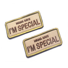 MAMA SAYS I'M SPECIAL Tactical Combat Badge 9*4cm US Army Military Morale Patch Embroidered Clothing Patch For Jackets Jeans Cap(China)