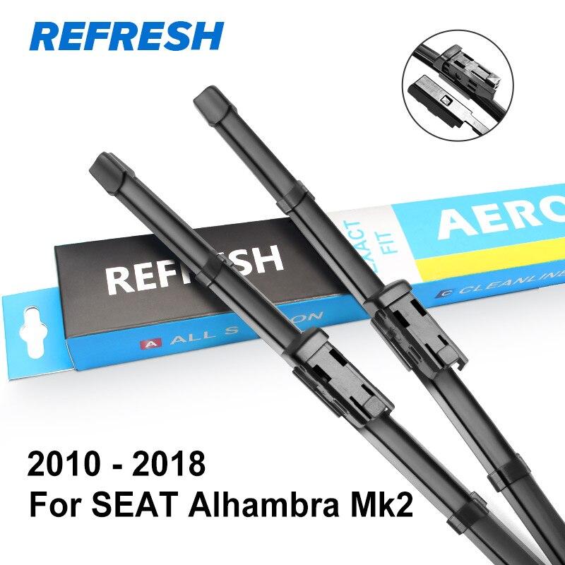 REFRESH Щетки стеклоочистителя для SEAT Alhambra Fit Боковые штыревые рукоятки / Тяжелый крюк / кнопочная модель Модель Год с 1995 по год - Цвет: 2010 - 2018 ( Mk2 )
