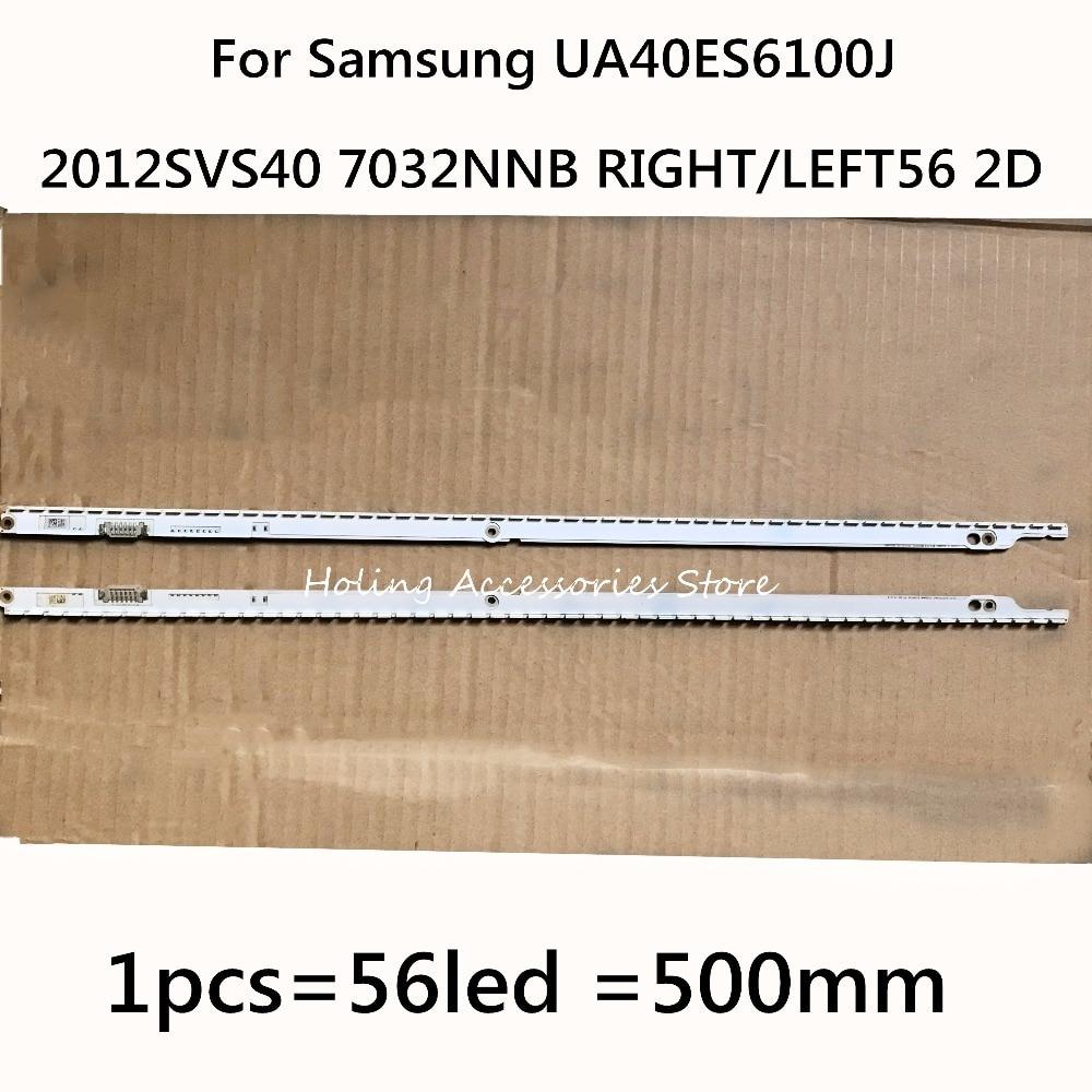 500mm Led Backlight Lamp Strip 56leds For Samsung Ua40es6100j Samsung 2012svs40 7032nnb Right/left56 2d Rev1.1 120317 2pcs An Indispensable Sovereign Remedy For Home Led Lighting Led Strips
