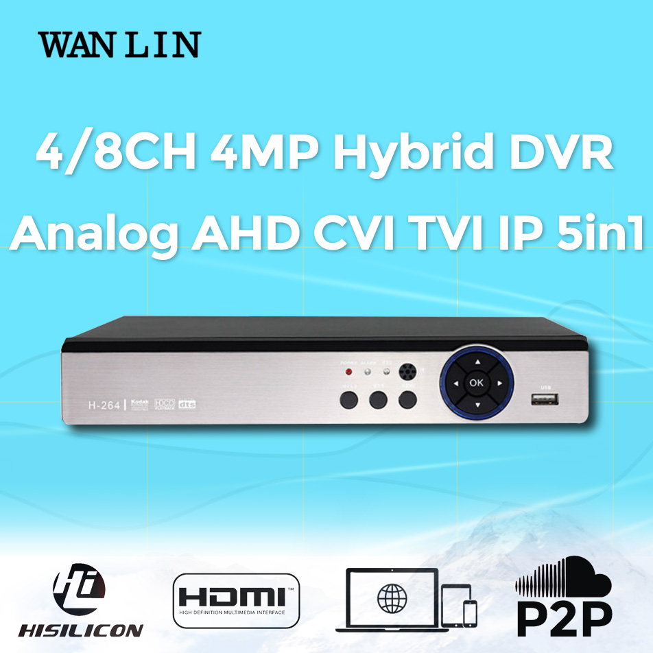 WAN LIN New Arrival 4CH 8CH 4MP 3MP Hybrid DVR Recorder Video Recorder Register for 3MP