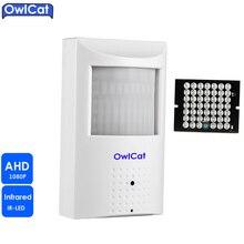 Owlcat Full HD 1080 P 850nm 940nm PIR Тип indoor AHD-h видеонаблюдения ИК ночного Товары теле- и видеонаблюдения безопасности AHD Камера 2.8 мм 3.6 мм