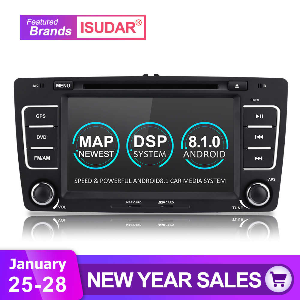 Isudar Autoradio For SKODA/Octavia 2009-2013 Car Multimedia player Android  8 1 2 Din DVD GPS 4 Core RAM 2GB ROM 16GB FM Radio