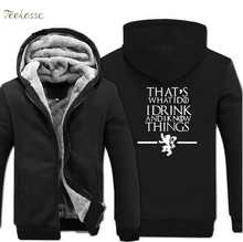 Game of Thrones Hoodies Sweatshirt Thats What I Do Drink and know Things Winter Thick Zipper Men Male Sweatshirts