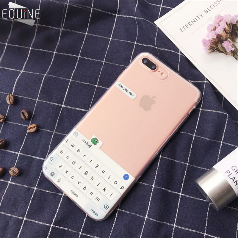 US $1 91 15% OFF Phone Case for iPhone 5 5S SE X Funny Keyboard Dialog Box  Are You Ok I Am Fine TPU Soft Cover Cases for iPhone 6 6S 7 8 Plus-in