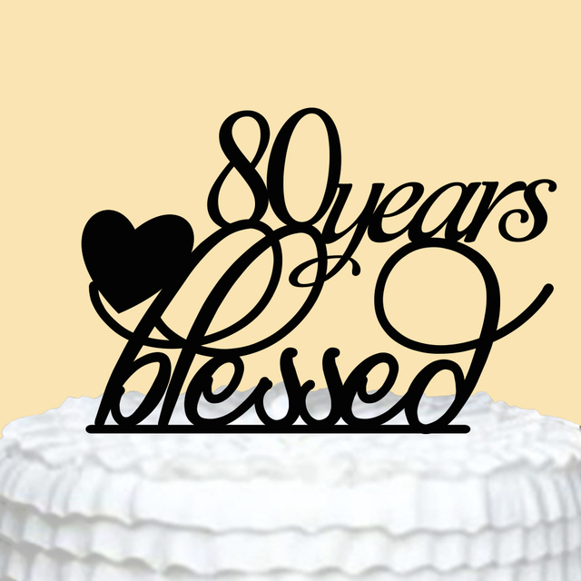Personalized 80 Years Cake Topper Acrylic Happy Birthday Letter And Heart For Party Decorations