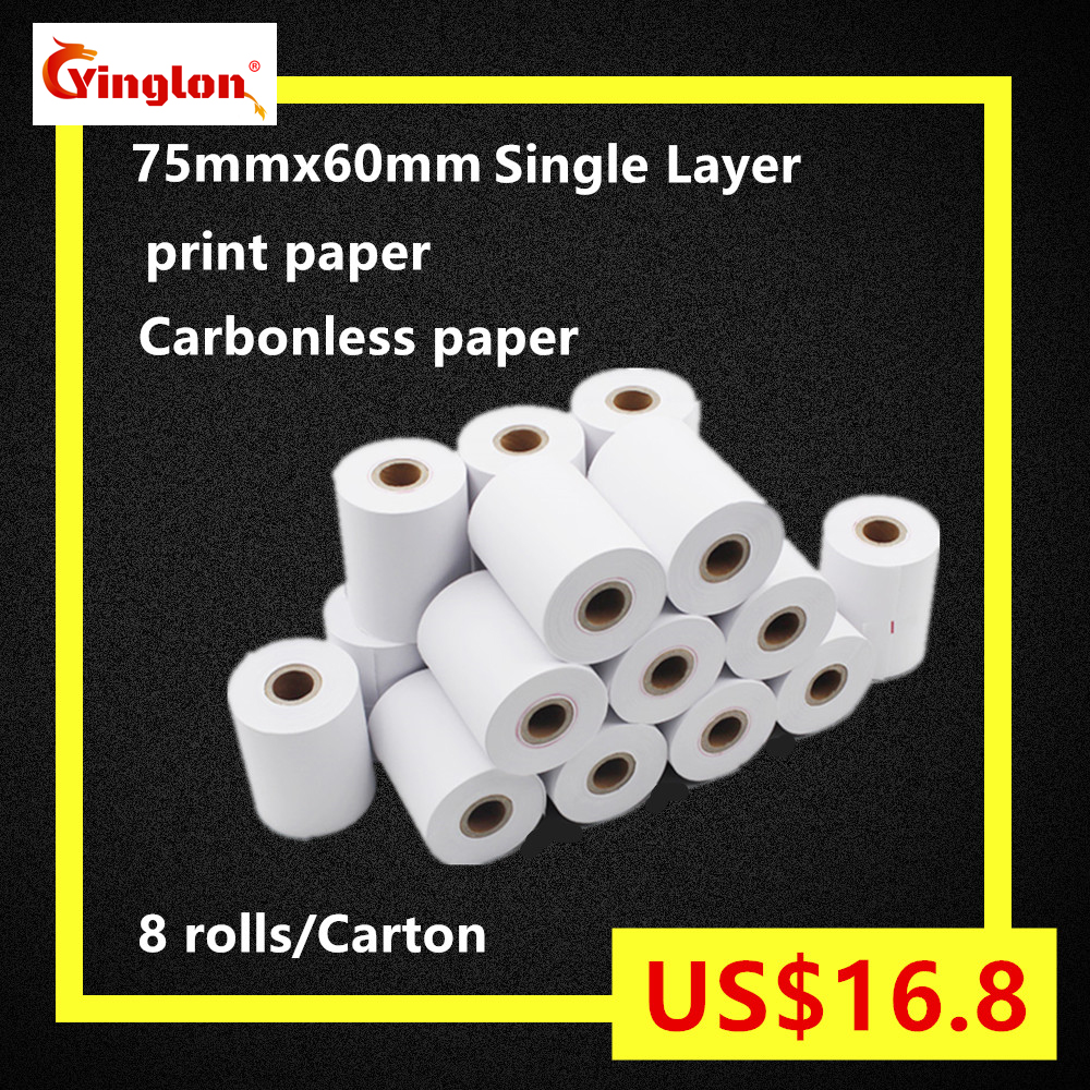 Free Shipping 8rolls/lot 75x60mm single layer cash register paper, 1 layer carbonless paper roll for Dot matrix POS machine