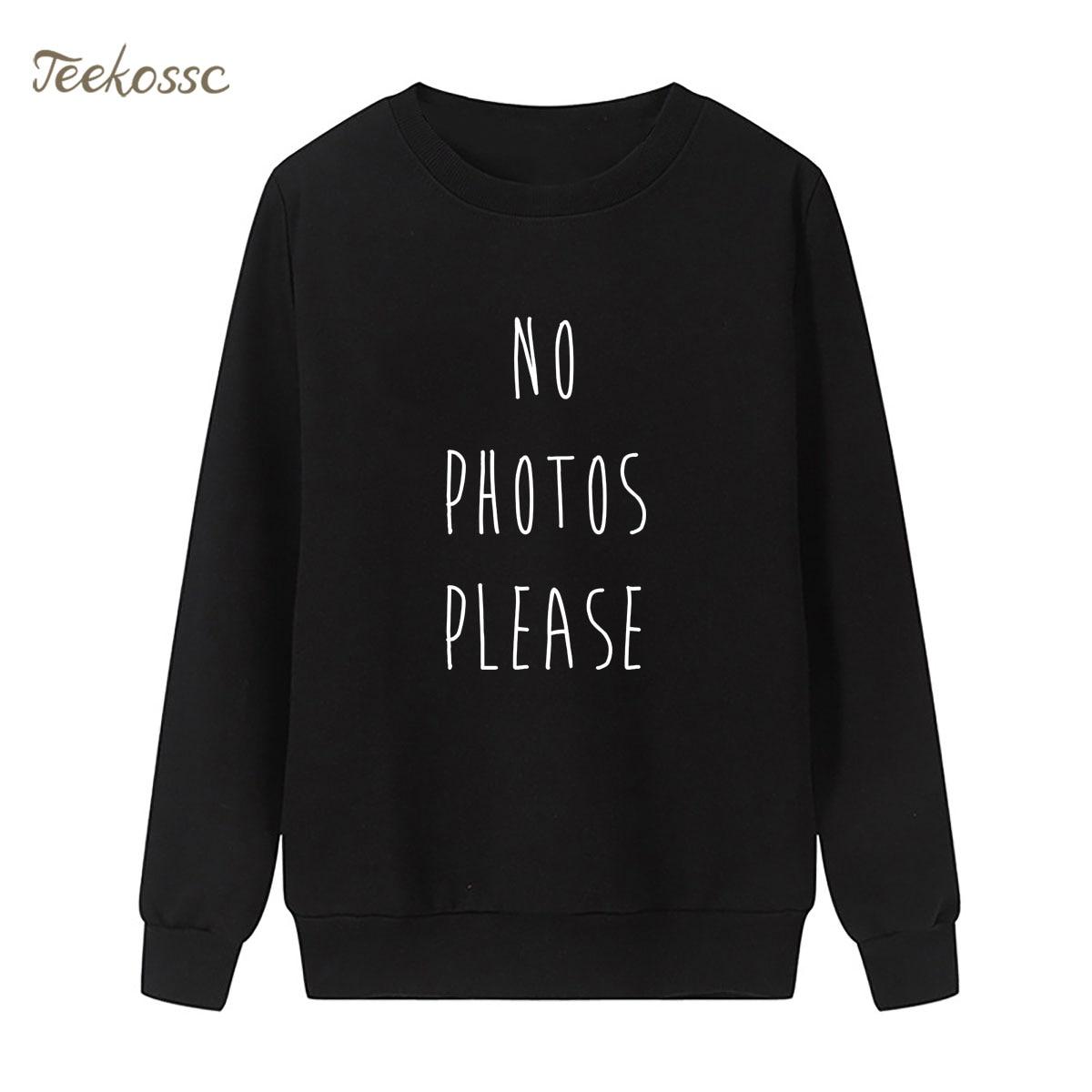 No Photos Please Sweatshirt Print Hoodie 2018 Winter Autumn Women Lady Pullover Loose Fleece Streetwear Hipster Sportswear XXL