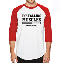 INSTALLING Muscles New Three Quarter Sleeve T Shirt Men 100% Cotton High Quality Liftbro Workout Slogan Birthday Funny T-Shirt