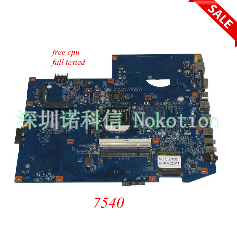 NOKOTION MBPJD01001 MBP.JD01.001 Main board For Acer aspire 7540 Laptop Motherboard 48.4FP02.011 Socket S1 ddr2 free cpu works la 5971p for lenovo g455 laptop motherboard hd 4250m ddr2 free cpu