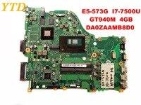 Original for ACER E5 573G laptop motherboard E5 573G I7 7500U GT940M 4GB DA0ZAAMB8D0 tested good free shipping