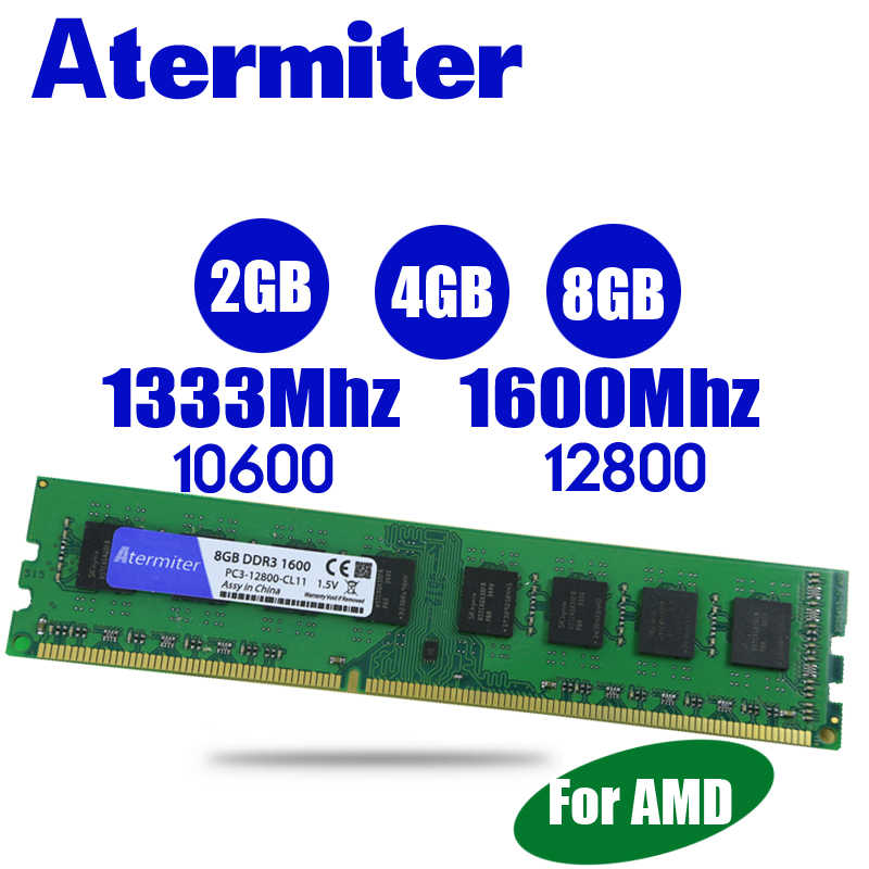 Atermiter PC Memory RAM Memoria Module Computer Desktop DDR3 2GB 4GB 8GB PC3 1333 1600 1333MHZ 1600MHZ 12800 2G 4G 8G