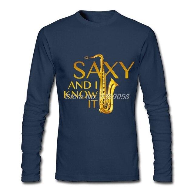 cc003fc85df3d 2017 Date Hommes T Shirt Manches Longues Sax Et Je savoir Il De Luxe T-