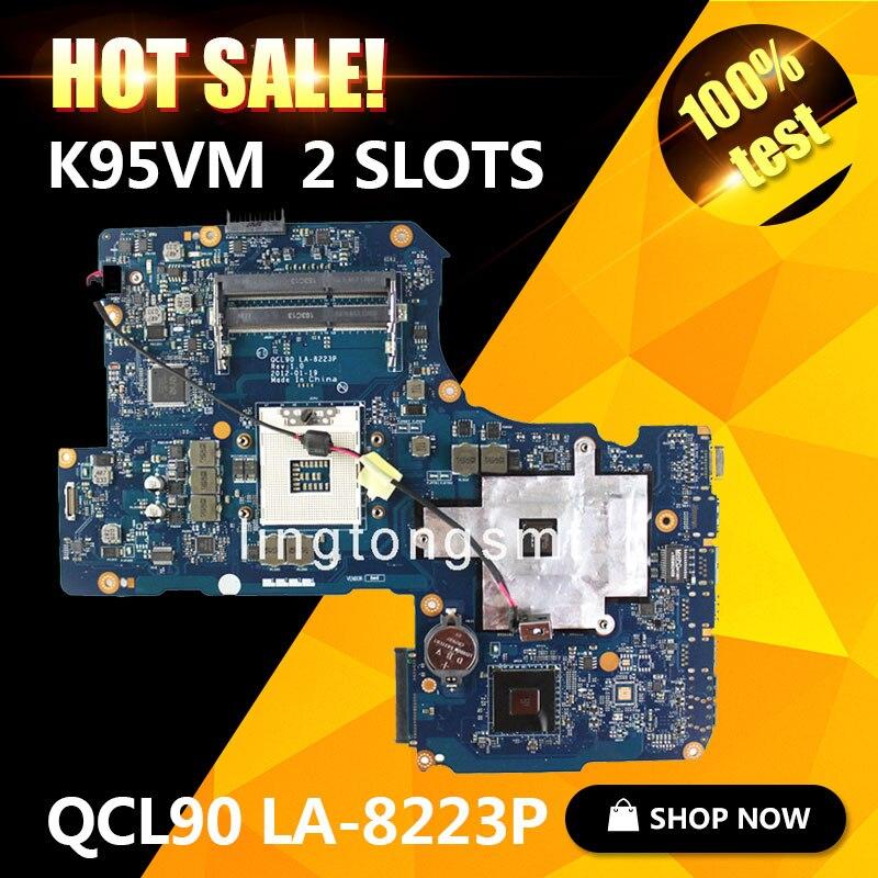 Original K95VM for ASUS Laptop motherboard QCL90 LA-8223P REV1.0 Mainboard 2 RAM Slots GeForce 630M 1G Ram 100% tested ram 399u