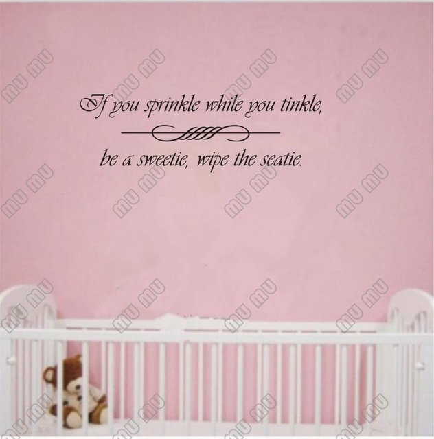if you sprinkle while you tinkle be a sweetie vinyl wall quotes bathroom sayings home - Bathroom Sayings