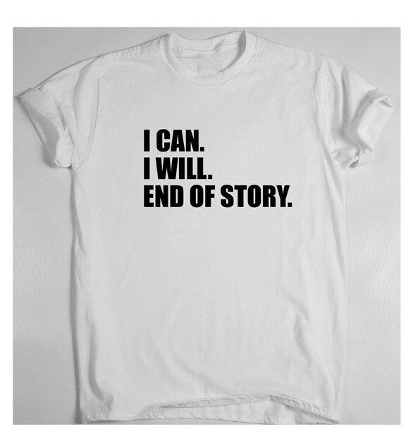 Yo Puedo Lo Haré Fin De La Historia Camiseta Divertida