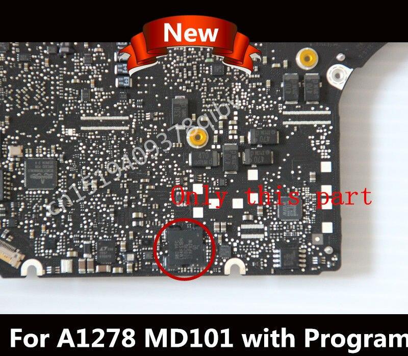 Используется для MacBook Pro A1278 SMC EC чип i5 i7 Процессор P/N: 820-3115-B MD101 MD102 2012