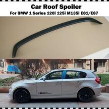 AC Стиль стекловолокно крыша крыло спойлер для BMW 1 серии хэтчбек E87 120i 130i 135i 2004-2011 FRP праймер E81 автомобильный спойлер на крышу