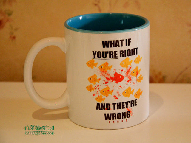 Aliexpress com : Buy Fargo tv show series what if you are right and they  are wrong fish mug cup from Reliable Bottles,Jars & Boxes suppliers on Los