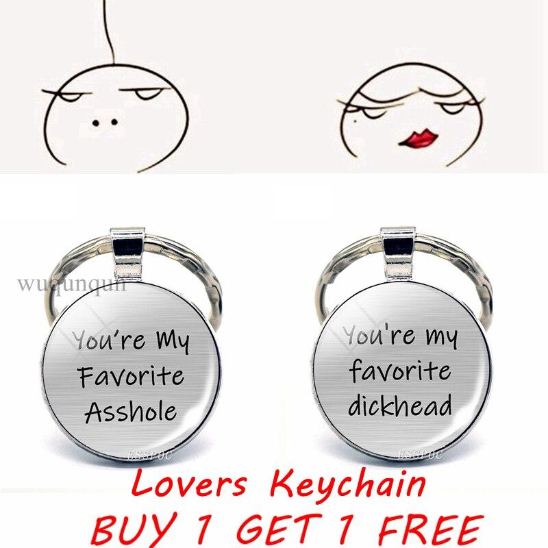 Youre My Favorite  Dickhead Funny Lovers Key Chain Glass Cabochon Couple Keychain Boyfriend Girlfriend Valentine Gift