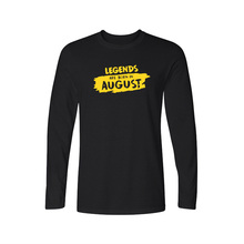 Legends Are Born In August Funny Birthday Gift Printed T Shirt Men Casual Long Sleeve Tees Mens Fashion Hipster Tops