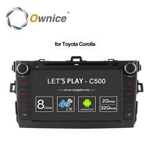 Ownice C500 Android 6.0 Octa 8 core 2 г Оперативная память dvd-плеер автомобиля для Toyota Corolla 2007-2011 в тире 2 DIN GPS Navi 4 г сети LTE