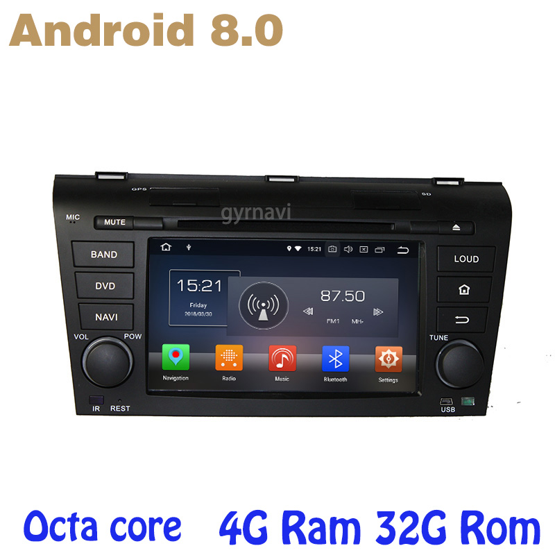 for mazda 3 2004-2009 Android 8.0 Octa core PX5 car dvd gps with 4G RAM 32G ROM wifi 4g usb auto Multimedia