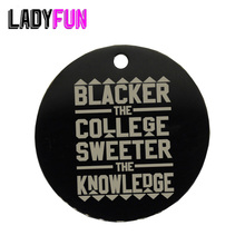 Ladyfun Stainless Steel Charm Blacker the College/ the Sweeter the Knowledge/ HBCU Afrocentric Pendant Charms 25mm 20pcs/lot