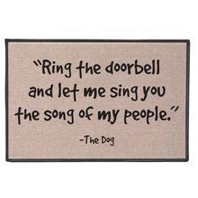 Doormat Ring The Doorbell and Let Me Sing Song of My People -The Dog Mat Bathroom welcome Door