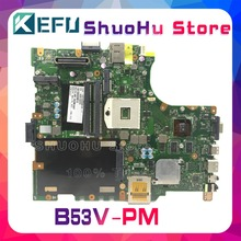 цена на KEFU For ASUS B53V B53AV B53A B53 N13M-NS-S-A2 laptop motherboard tested 100% work original mainboard
